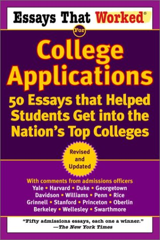 Essays That Worked for College Applications: 50 Essays that Helped Students Get into the Nation's Top Colleges [Boykin Curry - Emily Angel Baer - Brian Kasbar] (Tapa Blanda)