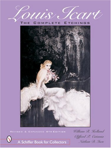 Read Online Louis Icart: The Complete Etchings (Schiffer Book for Collectors) ebook