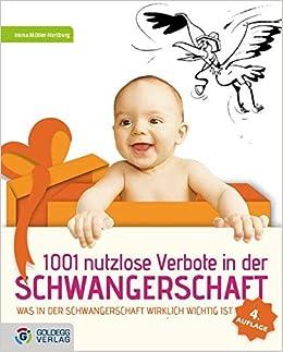 1001 Nutzlose Verbote In Der Schwangerschaft 9783902903204 Amazon