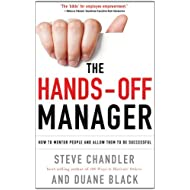 The Hands-Off Manager, Revised Edition: How to Mentor People and Allow Them to Be Successful