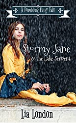 Stormy Jane & the Lake Serpent (Fumbling Fairy Tales Book 4)