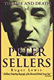 Image of The Life and Death of Peter Sellers