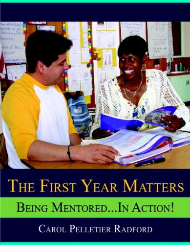 The First Year Matters: Being Mentored.....in Action
