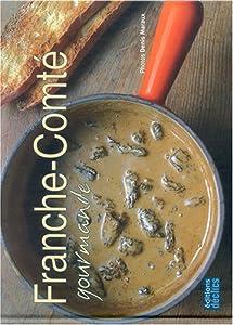"""Afficher """"Franche-Comté gourmande"""""""