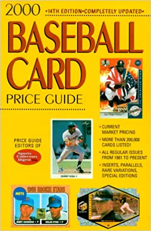 2000 Baseball Card Price Guide Price Guide Editors Of