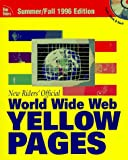 New Riders Official World Wide Web Yellow Pages, 1996, New Riders Development Group Staff, 1562056220