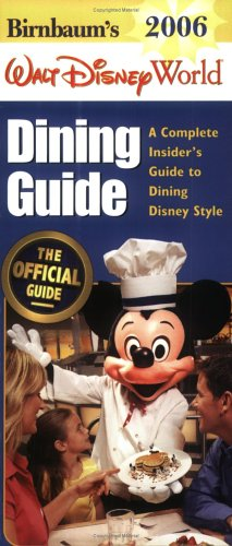 Download Birnbaum's Walt Disney World Dining Guide 2006 pdf epub