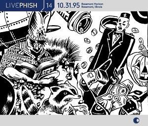 Live Phish Vol. 14: 10/31/95, Rosemont Horizon, Rosemont, Illinois