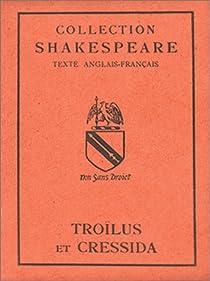 Troïlus et Cressida par Shakespeare
