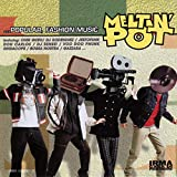 Meltin Pot (Vol 1)