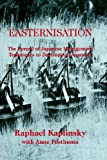 Easternization, Raphael Kaplinsky and Anne Posthuma, 0714641359