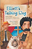 Elliott's Talking Dog, Jim Sukach, 1402723660