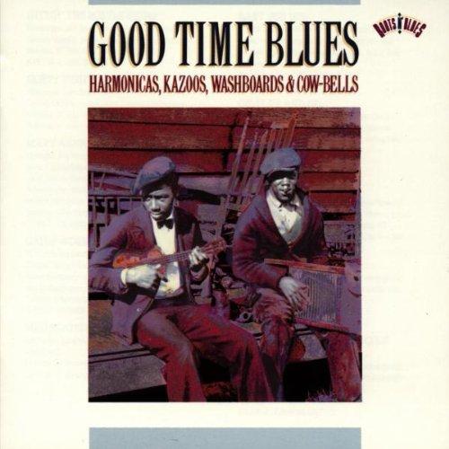Good Time Blues: Harmonicas, Kazoos, Washboards & Cow-Bells (Tal Fai)