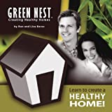 Learn to Create a Healthy Home! Green Nest Creating Healthy Homes
