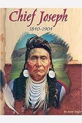 Chief Joseph, 1840-1904 (American Indian Biographies) Library Binding