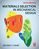 Materials Selection in Mechanical Design 5th Edition