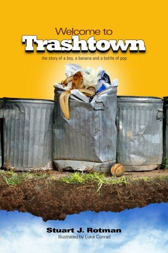 Download Welcome to Trashtown: The Story of a Boy, a Banana and a Bottle of Pop pdf epub