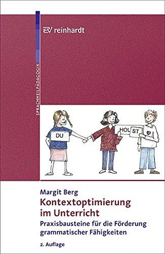 Kontextoptimierung im Unterricht: Praxisbausteine für die Förderung grammatischer Fähigkeiten
