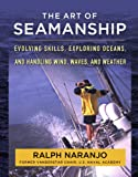 The International Marine Complete Seamanship Manual, Ralph Naranjo, 0071493425