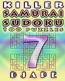 Killer Samurai Sudoku (Volume 7)