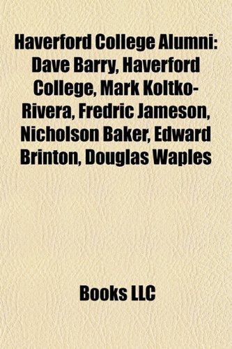 Haverford College alumni: Dave Barry, Mark Koltko-Rivera ...
