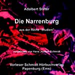 Die Narrenburg | Adalbert Stifter