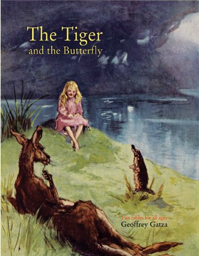 The Tiger and the Butterfly a book of fables