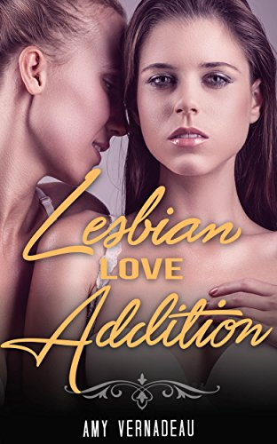 Lesbian Love Addiction
