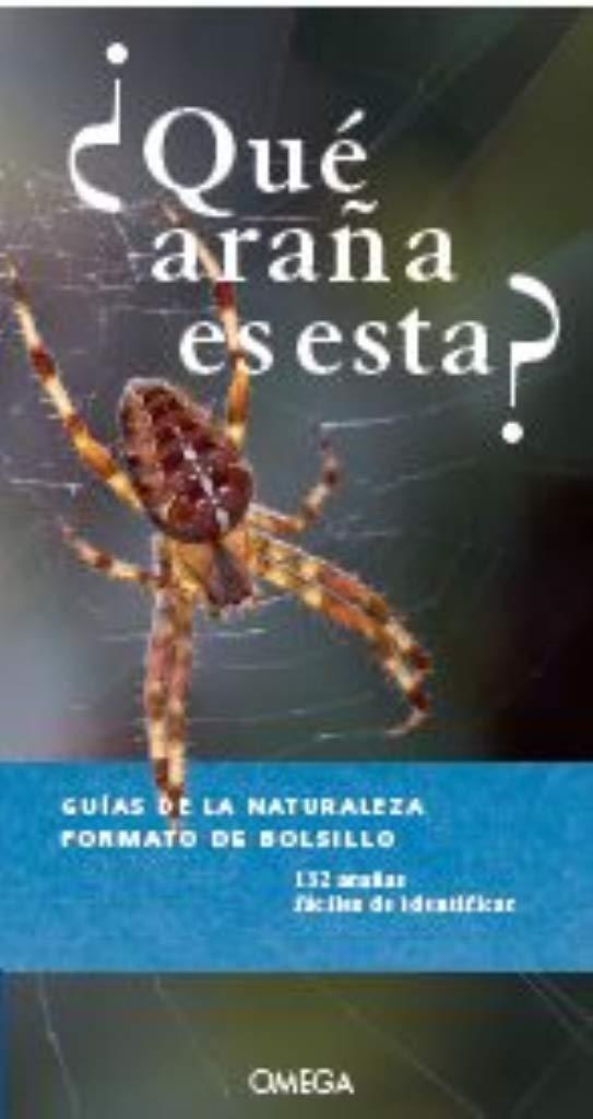 Qué Araña Es Esta? (GUIAS DEL NATURALISTA): Amazon.es: BAERH, MARTIN, BELLMANN, HEIKO, NIETO SILVA, EVA: Libros