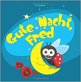 Book Gute Nacht, Fred: Einschlafbuch für Kinder: Volume 1 (Gute Nacht Geschichten)