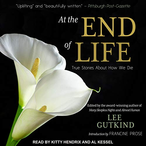 Pdf Self-Help At the End of Life: True Stories About How We Die