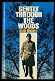 Gently Through the Woods, Alan Hunter, 0025575600