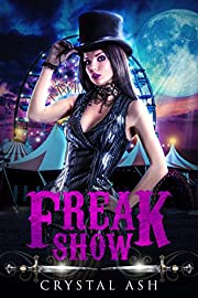 Freak Show: A Reverse Harem Paranormal Romance (Harem of Freaks Book 1)