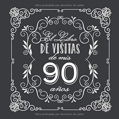 El Libro de Visitas de mis 90 años: Decoración vintage para ...