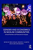 img - for Gender and Economics in Muslim Communities: Critical feminist and postcolonial analyses book / textbook / text book