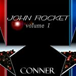 John Rocket: Volume 1 | Kevin Conner