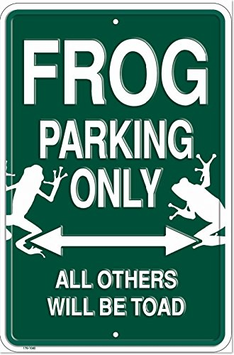 Frog Crossing Only all Others Will be Toad