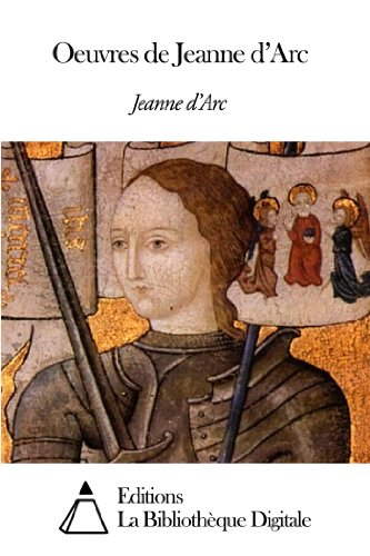 Oeuvres de Jeanne d'Arc (French Edition)