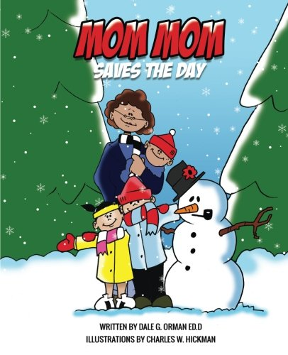 Mom Mom Saves the Day (MomMom books)