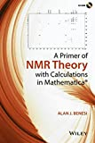 A Primer of NMR Theory with Calculations in Mathematica
