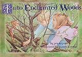Into Enchanted Woods, Jennifer Bryant, 0912724595