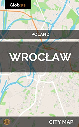 Wroclaw, Poland - City Map