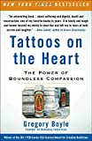 Tattoos on the Heart: The Power of Boundless