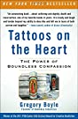 Tattoos on the Heart: The Power of...