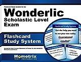 Flashcard Study System for the Wonderlic Scholastic Level Exam: Wonderlic Exam Practice Questions & Review for the Wonderlic Scholastic Level Exam (Cards)