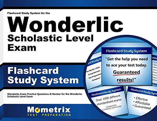 Flashcard Study System for the Wonderlic Scholastic Level Exam: Wonderlic Exam Practice Questions & Review for the Wonderlic Scholastic Level Exam (Cards)