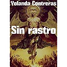 Sin rastro (Spanish Edition)