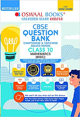 Oswaal CBSE Question Bank Class 10 Mathematics Basic Book Chapterwise & Topicwise Includes Objective Types & MCQ's (For 2022 Exam) Paperback – 13 May 2021