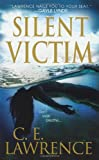 Silent Victim, C. E. Lawrence, 0786021497