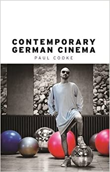 Contemporary German cinema by Paul Cooke (2012-06-30)
